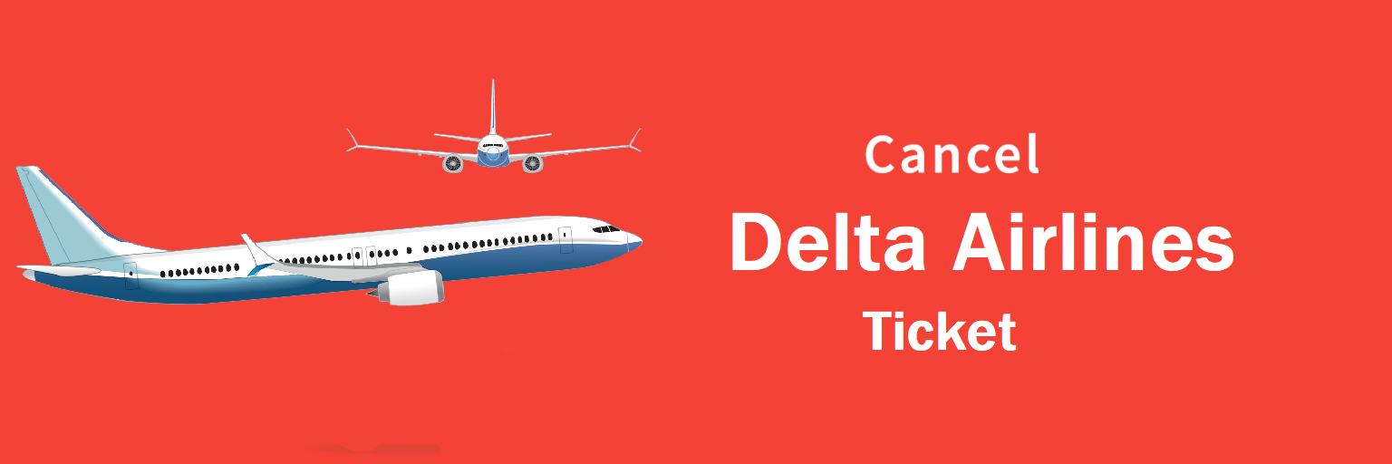 Delta Airlines Cancellation,