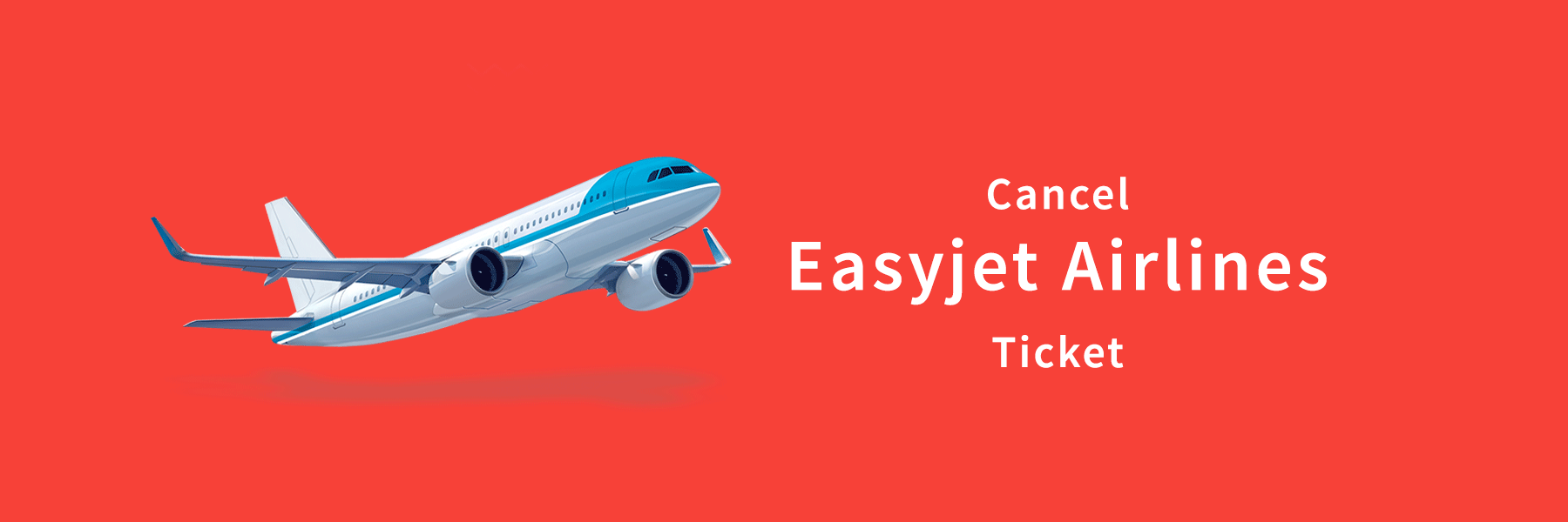 Easyjet Cancellation Process
