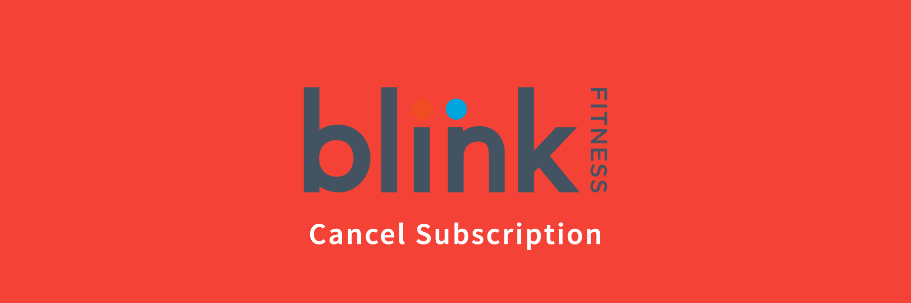 How To Cancel Blink Fitness Membership