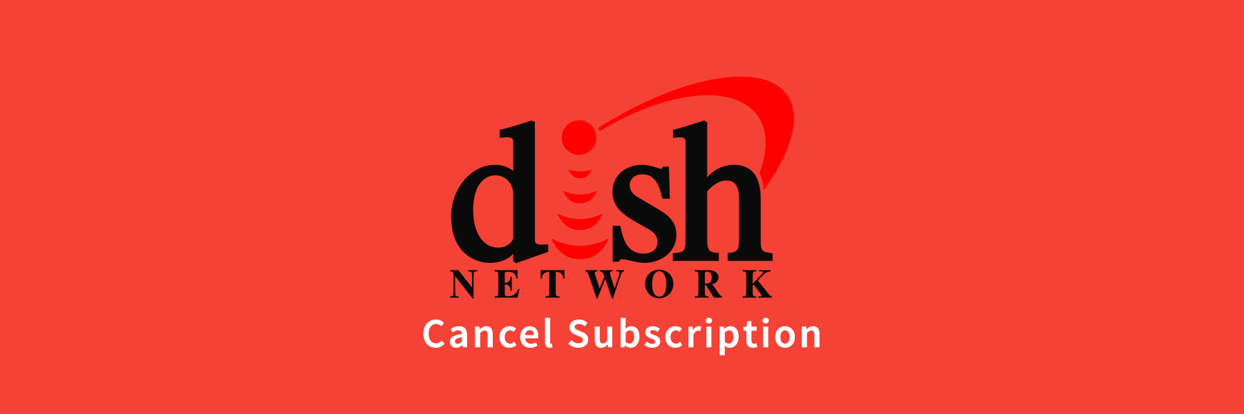 How To Cancel The Dish Network