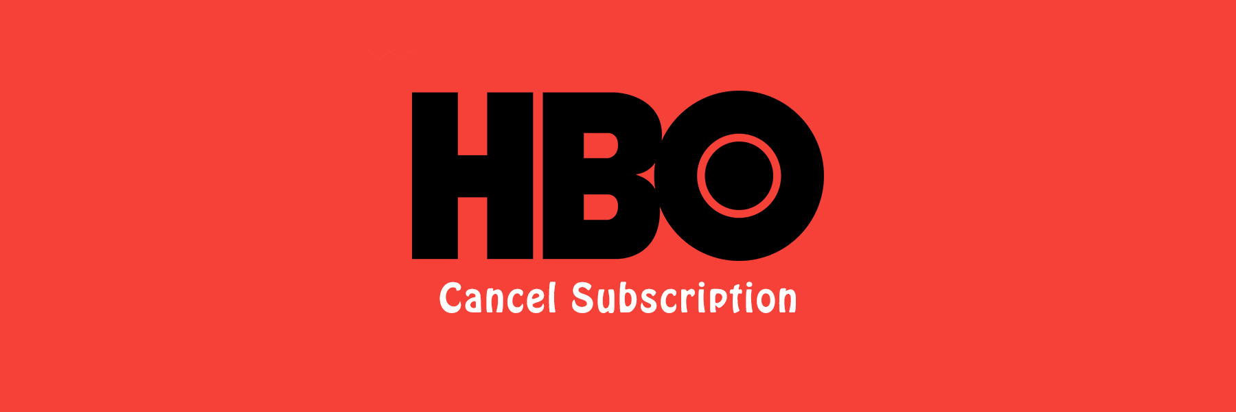 How to cancel the HBO subscription plans