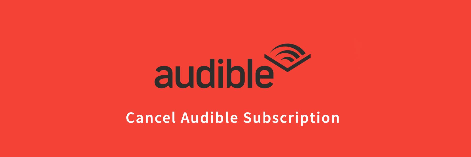 Cancel-Audible-Subscription