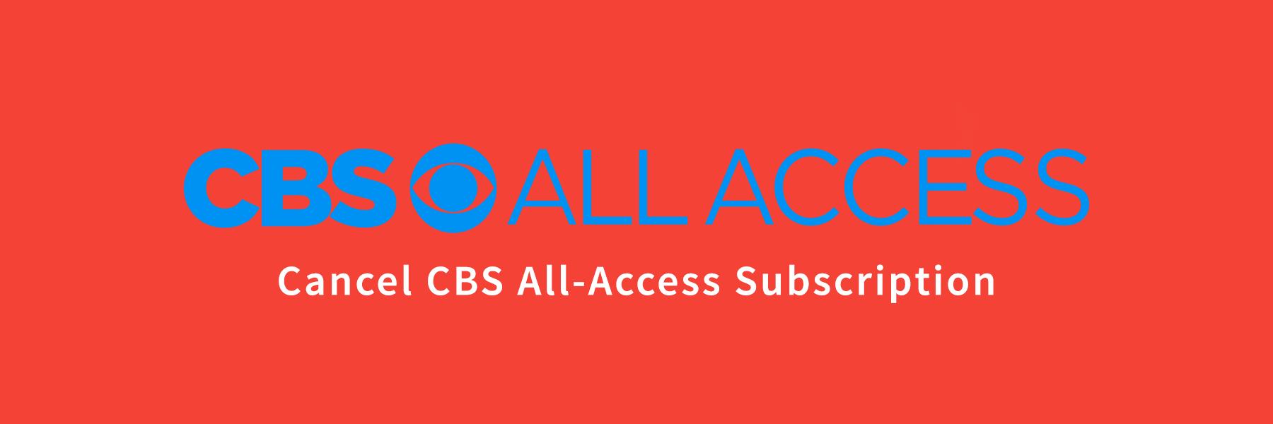 Cancel-CBS-All-Access-Subscription