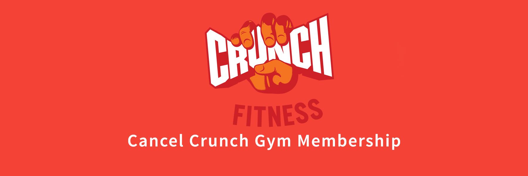 Cancel Crunch Gym Membership