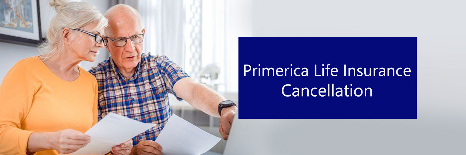 Cancel Primerica Life Insurance Online