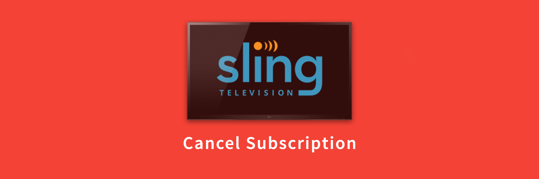 Cancel-Sling-Tv-Subscription