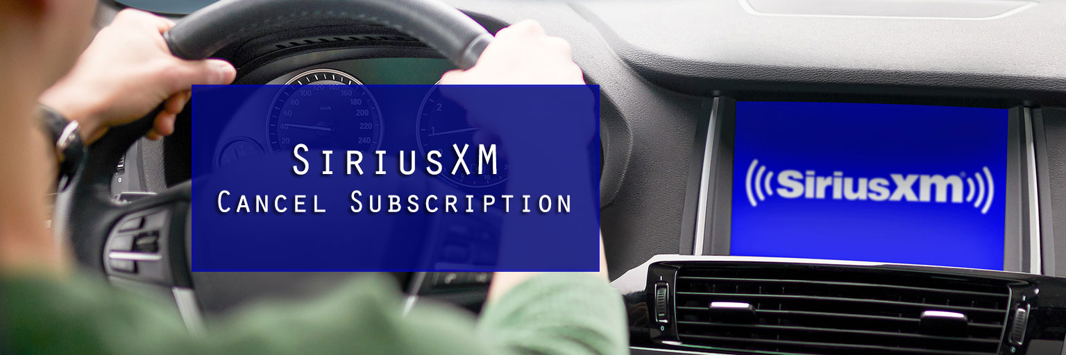 SiriusXM Cancel Subscription