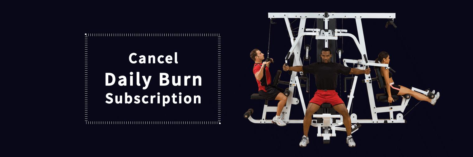 Cancel Daily Burn Subscription