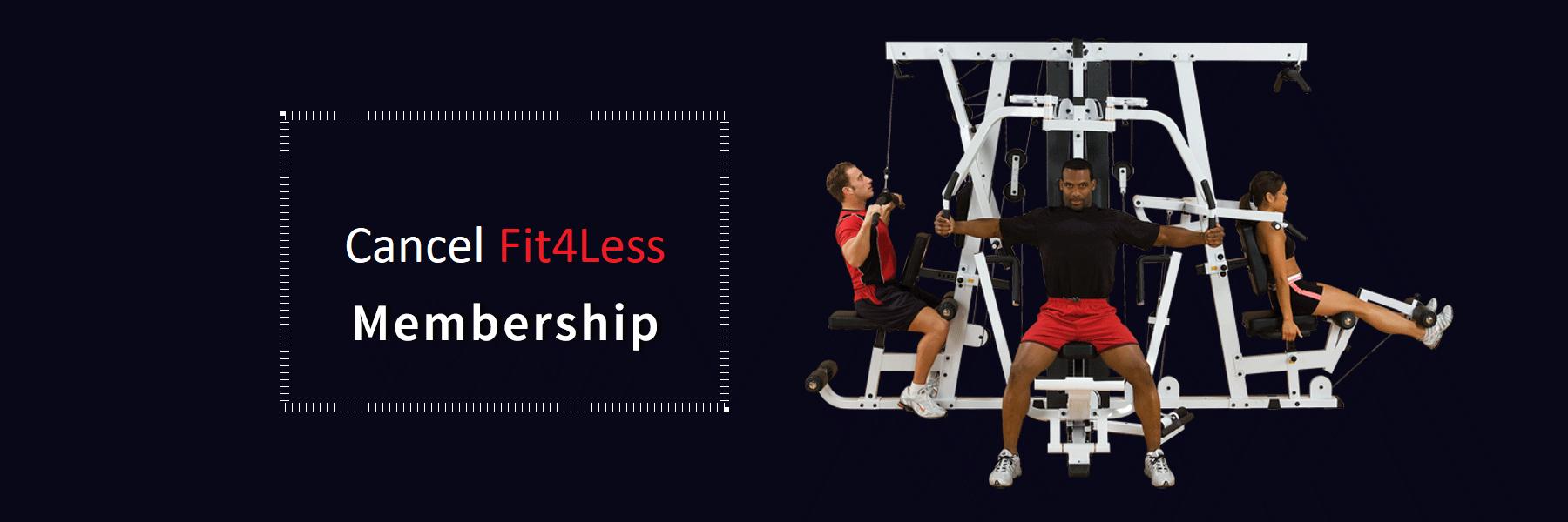 Cancel-Fit4Less-Membership
