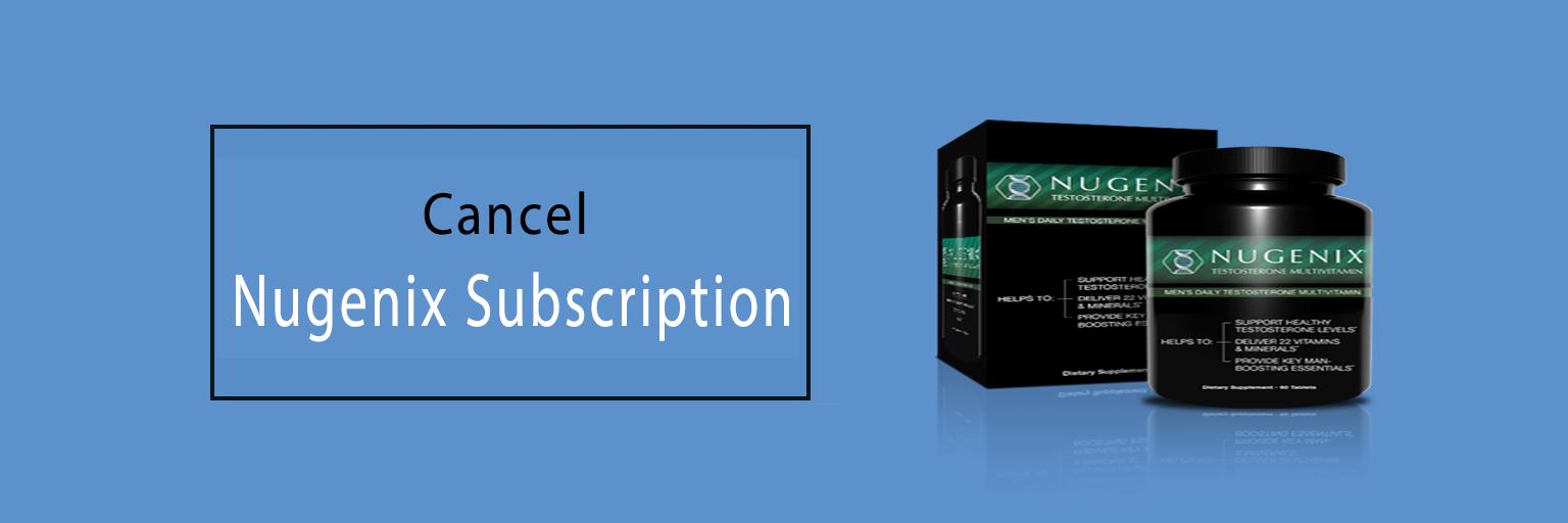Cancel Nugenix Subscription