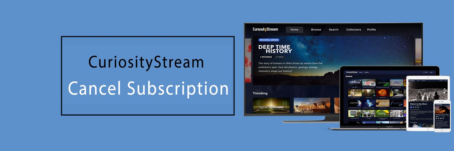 How To Cancel CuriosityStream