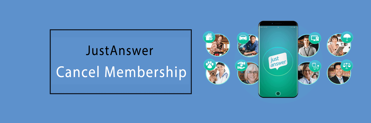 JustAnswer Cancel Membership