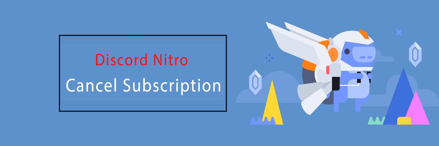 Cancel Discord Nitro Subscription
