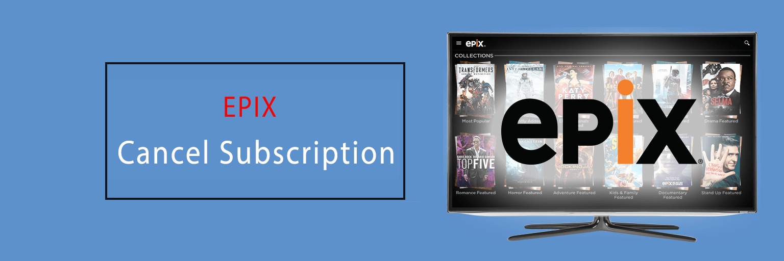 Cancel EPIX Subscription