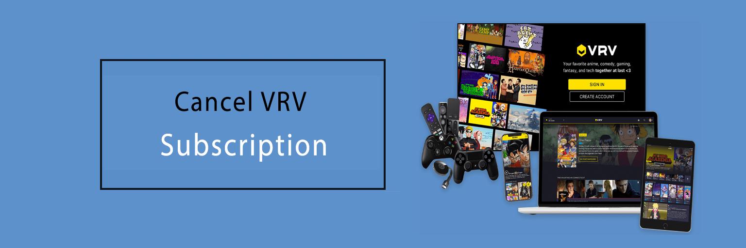 Cancel VRV Subscription