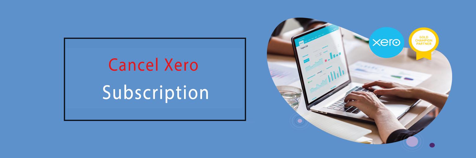 Cancel Xero Subscription