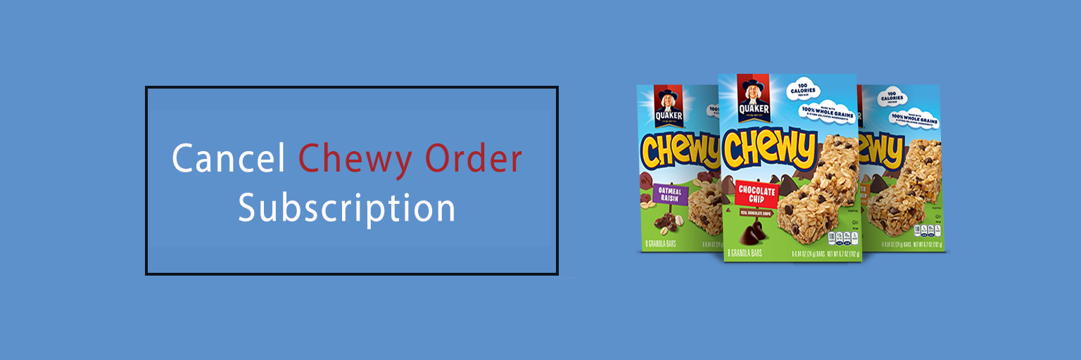 Cancel Chewy Order Subscription