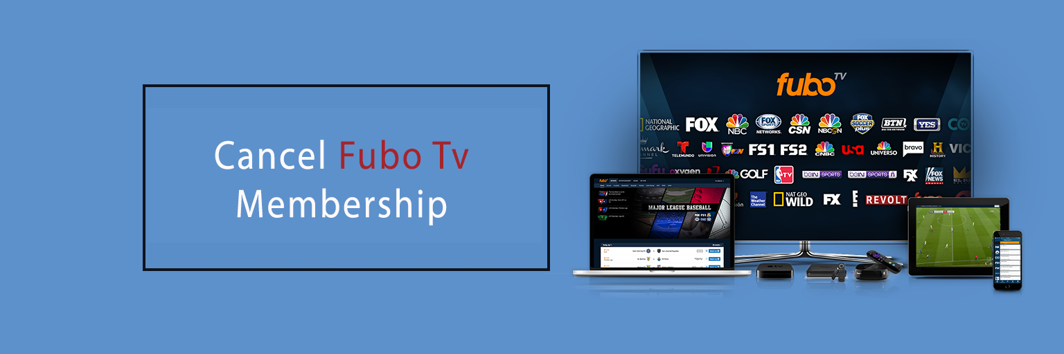 Cancel Fubo Tv Membership