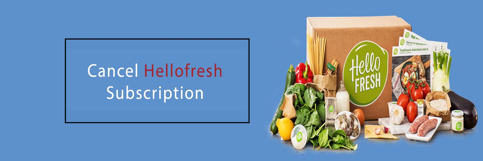 Cancel Hellofresh Subscription